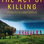 Öldürme Eylemi – Act of Killing / Özgür Sevgi GÖRAL